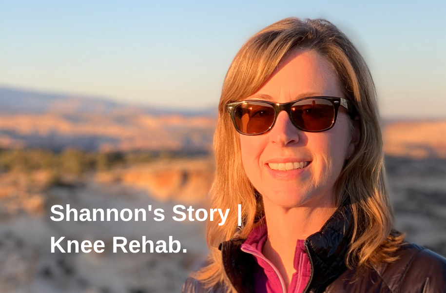 Shannon's Story | Knee Rehab